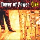 Tower Of Power Soul Vaccination: Live
